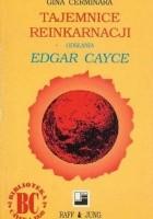 Tajemnice reinkarnacji odsłania Edgar Cayce
