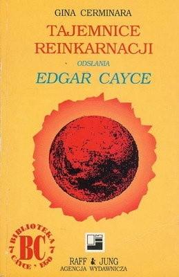 Okładka książki Tajemnice reinkarnacji odsłania Edgar Cayce