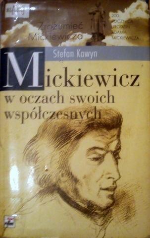 Okładka książki Mickiewicz w oczach swoich współczesnych. Studia i szkice
