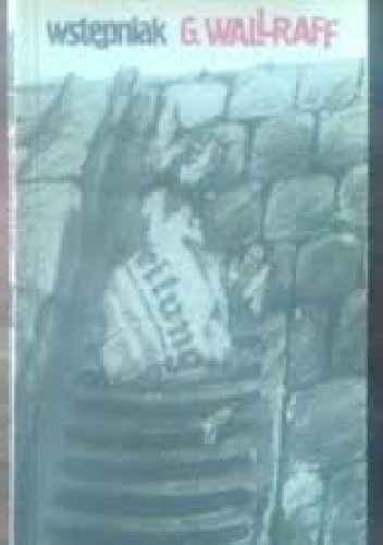 """Okładka książki Wstępniak : człowiek, który był w """"Bildzie"""" Hansem Esserem"""