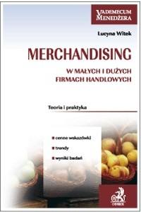 Okładka książki Merchandising w małych i dużych firmach handlowych