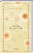 Okładka książki Poezja Polska, Szymon Szymonowic - Antologia