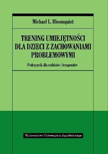 Okładka książki Trening umiejętności dla dzieci z zachowaniami problemowymi