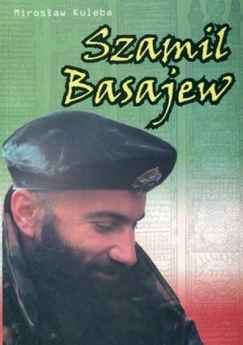 Okładka książki Szamil Basajew