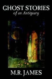 Okładka książki Ghost Stories of an Antiquary