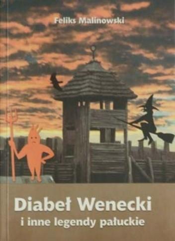 Okładka książki Diabeł wenecki i inne legendy pałuckie