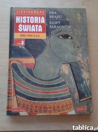 Okładka książki Ilustrowana Historia Świata 1800-1400 p.n.e. (tom 3)