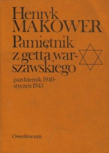 Okładka książki Pamiętnik z getta warszawskiego. Październik 1940 - styczeń 1943
