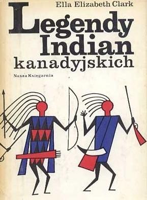Okładka książki Legendy Indian kanadyjskich