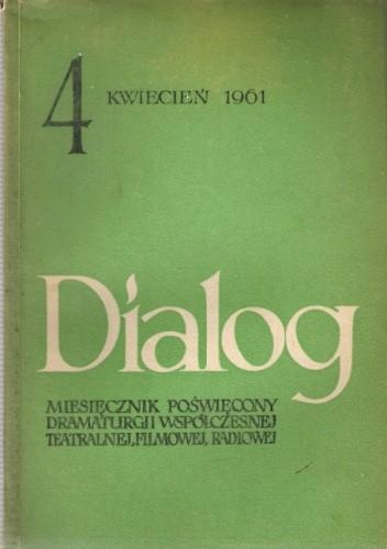 Okładka książki Dialog, nr 4 / kwiecień 1961