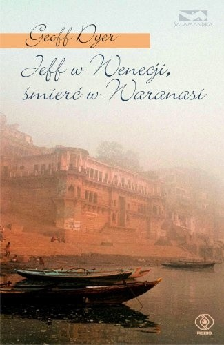 Okładka książki Jeff w Wenecji, śmierć w Waranasi