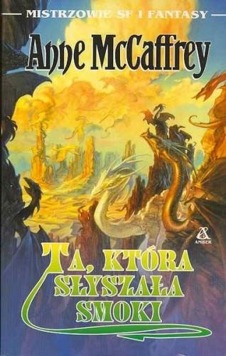 Okładka książki Ta, która słyszała smoki