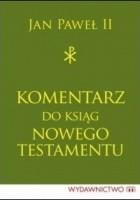 Komentarz do ksiąg Nowego Testamentu