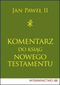 Okładka książki Komentarz do ksiąg Nowego Testamentu