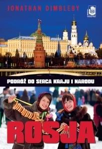 Okładka książki Rosja. Podróż do serca kraju i narodu