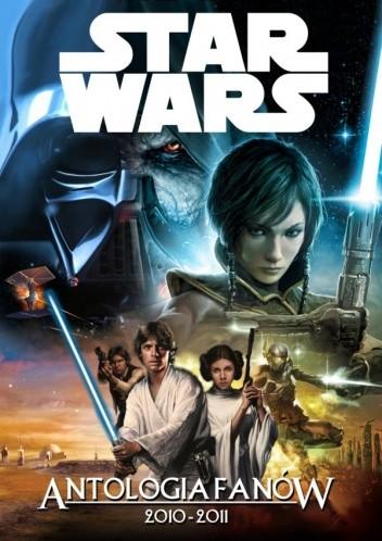 Okładka książki Star Wars Antologia Fanów 2010-2011
