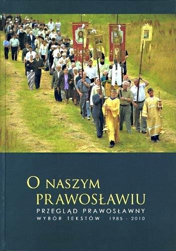 Okładka książki O naszym prawosławiu