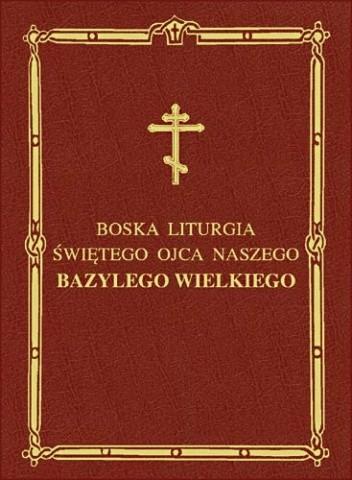 Okładka książki Boska Liturgia Świętego Bazylego Wielkiego