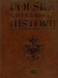 Okładka książki Polska wielka księga historii