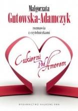 Małgorzata Gutowska-Adamczyk Rozmawia z czytelniczkami Cukierni pod Amorem - Małgorzata Gutowska-Adamczyk