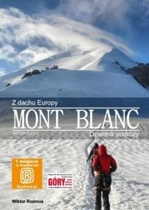 Okładka książki Z Dachu Europy - Mont Blanc