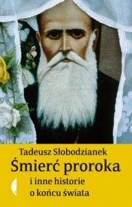 Okładka książki Śmierć proroka i inne historie o końcu świata