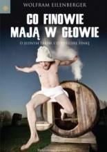 Okładka książki Co Finowie mają w głowie: O jednym takim, co poślubił Finkę