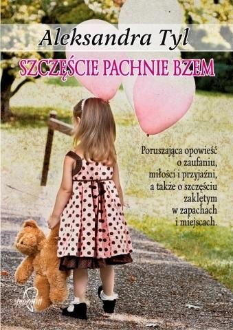 Okładka książki Szczęście pachnie bzem