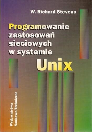 Okładka książki Programowanie Zastosowań Sieciowych w Systemie Unix