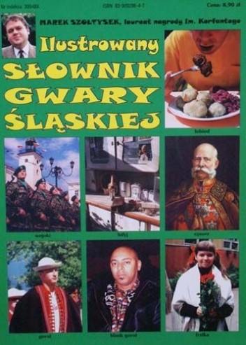 Okładka książki Ilustrowany Słownik Gwary Śląskiej