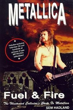 Okładka książki Metallica. Fuel & Fire. Ilustrowany przewodnik dla kolekcjonerów