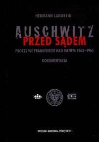 Okładka książki Auschwitz przed sądem