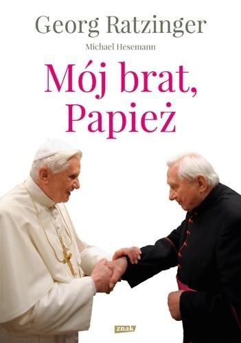 Okładka książki Mój brat, Papież