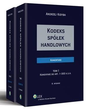 Okładka książki Kodeks spółek handlowych. Komentarz. Tom I i II