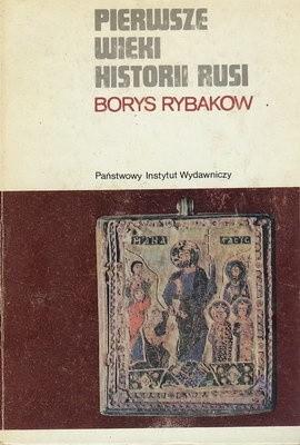 Okładka książki Pierwsze wieki historii Rusi