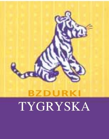 Okładka książki Bzdurki Tygryska