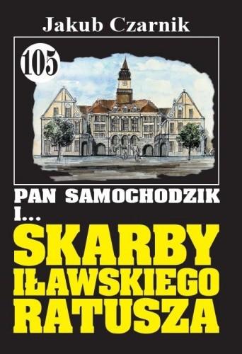 Okładka książki Pan Samochodzik i skarby iławskiego ratusza