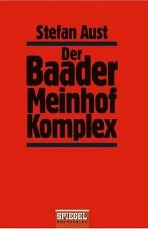 Okładka książki Der Baader-Meinhof-Komplex