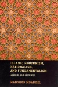 Okładka książki Islamic modernism, nationalism, and fundamentalism: episode and discourse