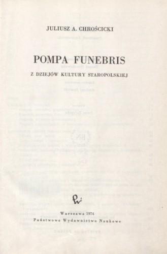 Okładka książki Pompa funebris. Z dziejów kultury staropolskiej.