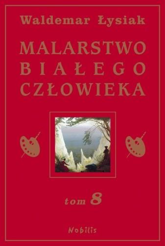Okładka książki Malarstwo Białego Człowieka t.8