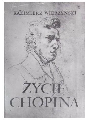 Okładka książki Życie Chopina
