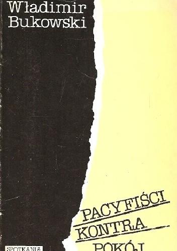 Okładka książki Pacyfiści kontra pokój