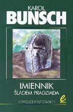 Okładka książki Imiennik. T.1,  Śladem pradziada