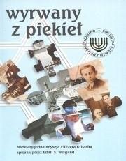 Okładka książki Wyrwany z piekieł.  Niewiarygodna odyseja Eliezera Urbacha