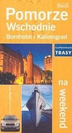Okładka książki Pomorze wschodnie Bornholm i Kaliningrad na weekend
