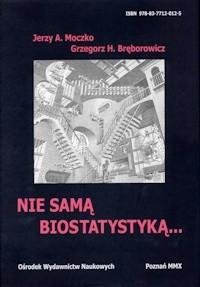 Okładka książki Nie samą biostatystyką...
