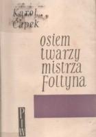 Osiem twarzy mistrza Foltyna