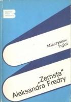 """""""Zemsta"""" Aleksandra Fredry"""