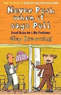 Okładka książki Never Push When It Says Pull: Small Rules For Little Problems